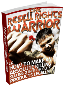 The Resell Rights Warrior