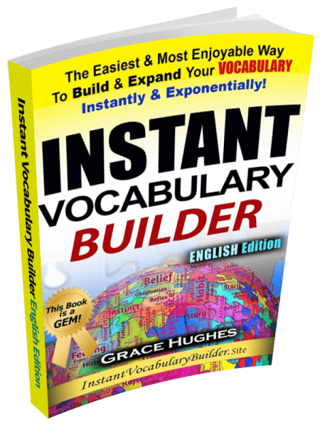 Instant Vocabulary Builder: The Best Fast & Easy Vocabulary Builder 2020