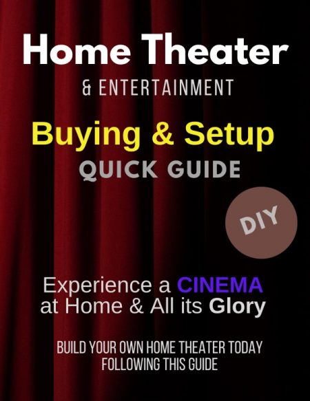 Home Theater & Entertainment Buying & Basic Setup Guide for Beginners